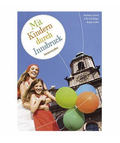 Mit Kindern durch Innsbruck