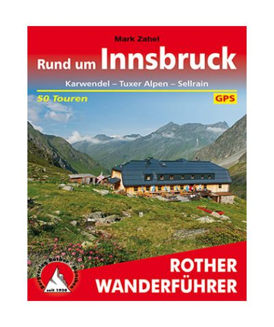 """Rother Wanderführer """"Rund um Innsbruck"""""""
